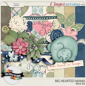 Big Hearted Mama - Mini Kit by Lisa Rosa Designs