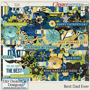 Best Dad Ever {Kit} by Day Dreams 'n Designs