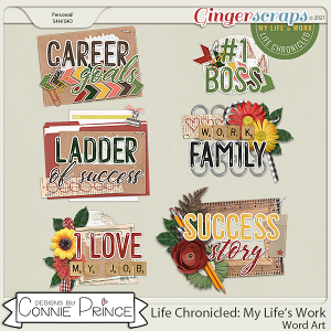 Life Chronicled: My Life's Work - Word Art Pack by Connie Prince
