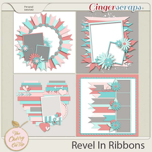 The Cherry On Top:  Revel In Ribbons Templates
