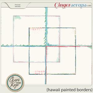Hawaii Painted Borders by Chere Kaye Designs