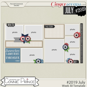#2019 July - Week 30 Template Pack (CU Ok) by Connie Prince