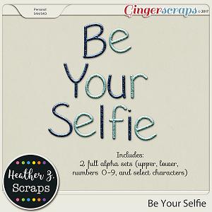 Be Your Selfie ALPHABETS 1 by Heather Z Scraps