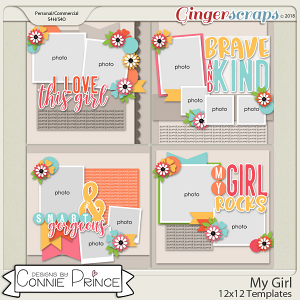 My Girl - 12x12 Templates (CU Ok) by Connie Prince