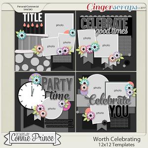 Worth Celebrating - 12x12 Templates (CU Ok)