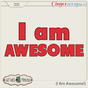 I Am Awesome Alpha by Scraps N Pieces
