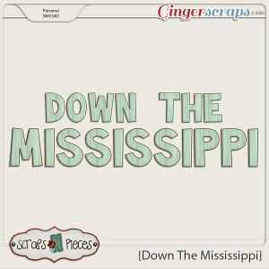Down the Mississippi Alpha by Scraps N Pieces
