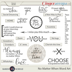 No Matter When Word Art by Karen Schulz