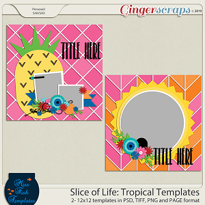 Slice of Life: Tropical Templates by Miss Fish