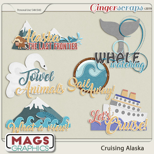 Cruising Alaska WORD ART by MagsGraphics