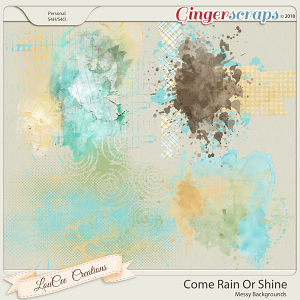 Come Rain Or Shine Messy Backgrounds by LouCee Creations