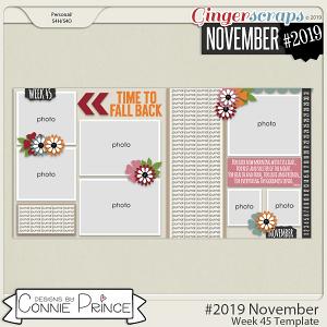 #2019 November - Week 45 Template Pack (CU Ok) by Connie Prince