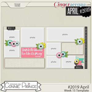 #2019 April - Week 15 Template Pack (CU Ok) by Connie Prince