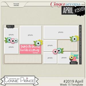 #2019 April - Week 15 Template Pack (CU Ok) by Connie Prince