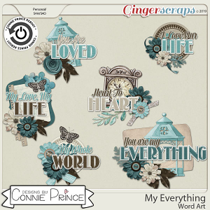 My Everything - Word Art Pack by Connie Prince