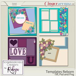 Templates Reborn by Scrapbookcrazy Creations