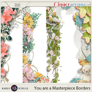 You are a Masterpiece Borders by Karen Schulz