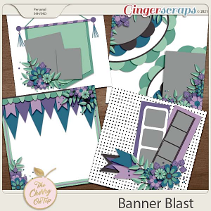 The Cherry On Top:  Banner Blast Templates
