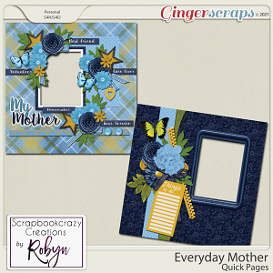 Everyday Mother Quick Pages by Scrapbookcrazy Creations