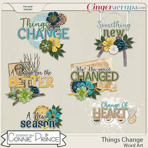Things Change - Word Art Pack by Connie Prince