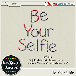 Be Your Selfie ALPHABETS 2 by Heather Z Scraps