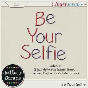 Be Your Selfie ALPHABETS 2 by Heather Z Scraps