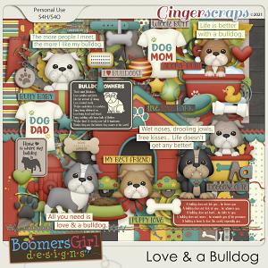 Love & a Bulldog by BoomersGirl Designs
