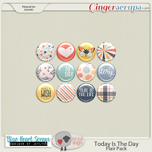 Today Is The Day Flairs by Luv Ewe Designs and Blue Heart Scraps