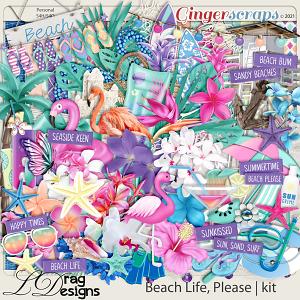 Beach Life, Please by LDragDesigns