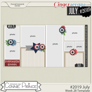#2019 July - Week 28 Template Pack (CU Ok) by Connie Prince