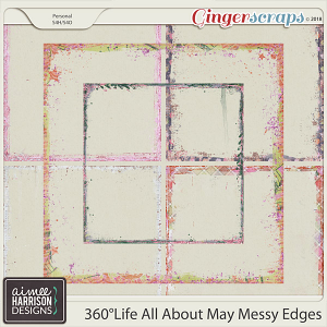 360°Life All About May Messy Edges by Aimee Harrison