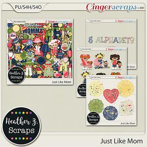 Just Like Mom BUNDLE by Heather Z Scraps