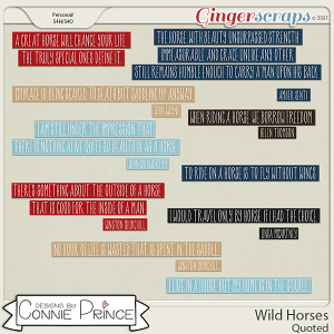 Wild Horses  - Quoted by Connie Prince