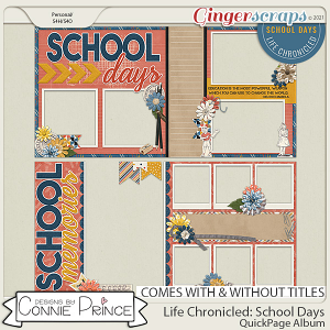 Life Chronicled: School Days - Quick Pages by Connie Prince