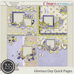 Glorious Day Quick Pages