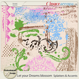 Let your Dreams blossom Splatters & Accents