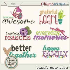 Beautiful Reasons Titles by Chere Kaye Designs
