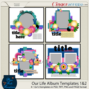 Our Life Templates 1 & 2 by Miss Fish Templates