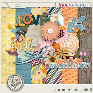 Summer Fades Mini Kit by Chere Kaye Designs