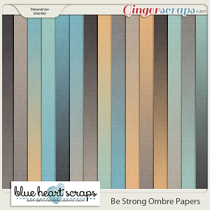 Be Strong Ombre Papers