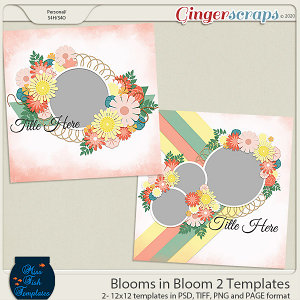 Blooms in Blooms 2 Templates by Miss Fish