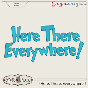 Here, There, Everywhere alpha by Scraps N Pieces