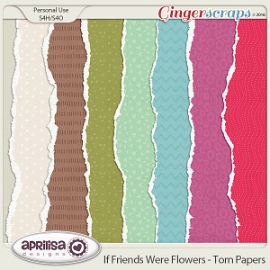 If Friends were Flowers - Torn Papers