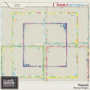Hawaii Messy Edges by Aimee Harrison