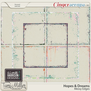 Hopes and Dreams Messy Edges by Aimee Harrison and Tami Miller Designs