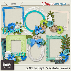 360°Life Sept: Meditate Frame Clusters by Aimee Harrison