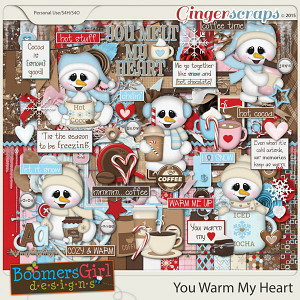 You Warm My Heart by BoomersGirl Designs