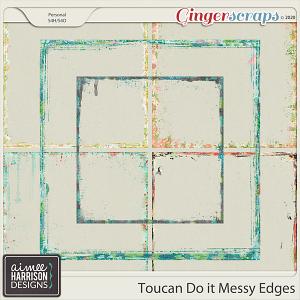 Toucan Do It Messy Edges by Aimee Harrison