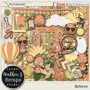Believe KIT by Heather Z Scraps