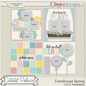 Farmhouse Spring - 12x12 Templates (CU Ok) by Connie Prince